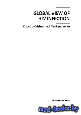 Global View of HIV Infection - Venketaraman V. - 2011 год - 186 с.