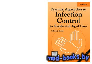 Practical Approaches to Infection Control in Residential Aged Care - Kendal ...