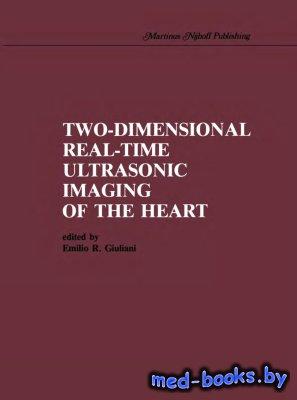 Two-Dimensional Real-Time Ultrasonic Imaging of the Heart - Giuliani E.R. - ...