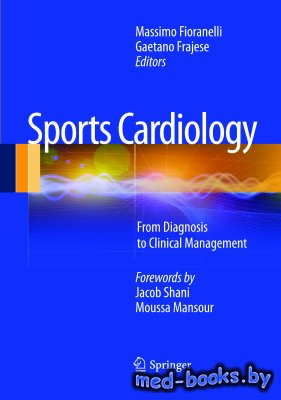 Sports Cardiology: From Diagnosis to Clinical Management - Fioranelli Massi ...
