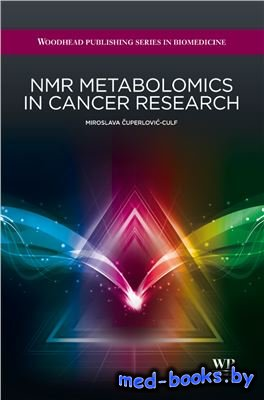 NMR metabolomics in cancer research - Сuperloviс-Culf М. - 2013 год