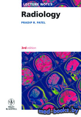 Lecture Notes Radiology - Patel P.R. - 2010 год