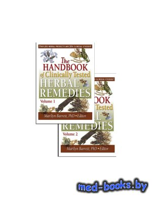 The Handbook of Clinically Tested Herbal Remedies - Barrett Marilyn - 2004  ...