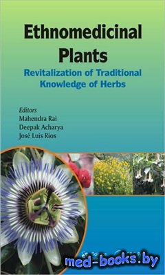 Ethnomedicinal Plants: Revitalizing of Traditional Knowledge of Herbs - Rai ...