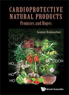 Cardioprotective Natural Products: Promises and Hopes - Brahmachari G.
