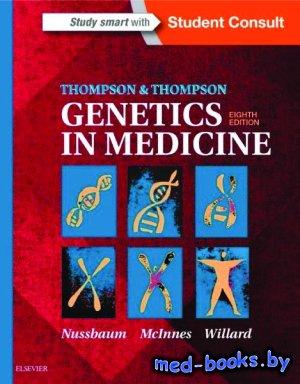 Thompson&Thompson Genetics in Medicine - Nussbaum R.L. - 2016 год