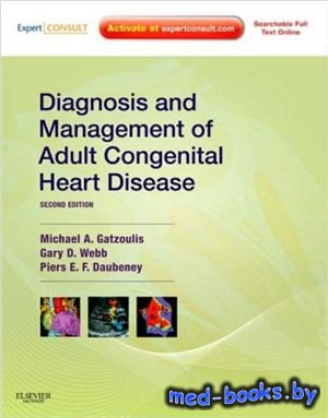 Diagnosis and Management of Adult Congenital Heart Disease - Gatzoulis M.A. ...