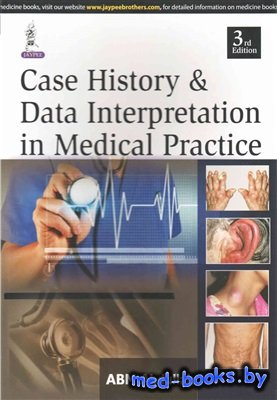 Case History and Data Interpretation in Medical Practice - Abdullah A.B.M.  ...